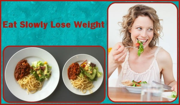 Eat-Slowly-Lose-Weight-600x350