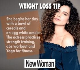 Celebrity Fitness: Kangana Ranaut's Fitness Plan